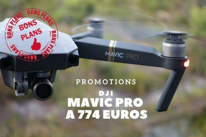 DJI Mavic Pro, le meilleur drone pour seulement 774€ !