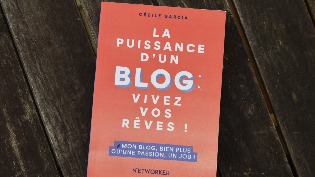 «La puissance d'un blog» : comment lancer un blog en 2021
