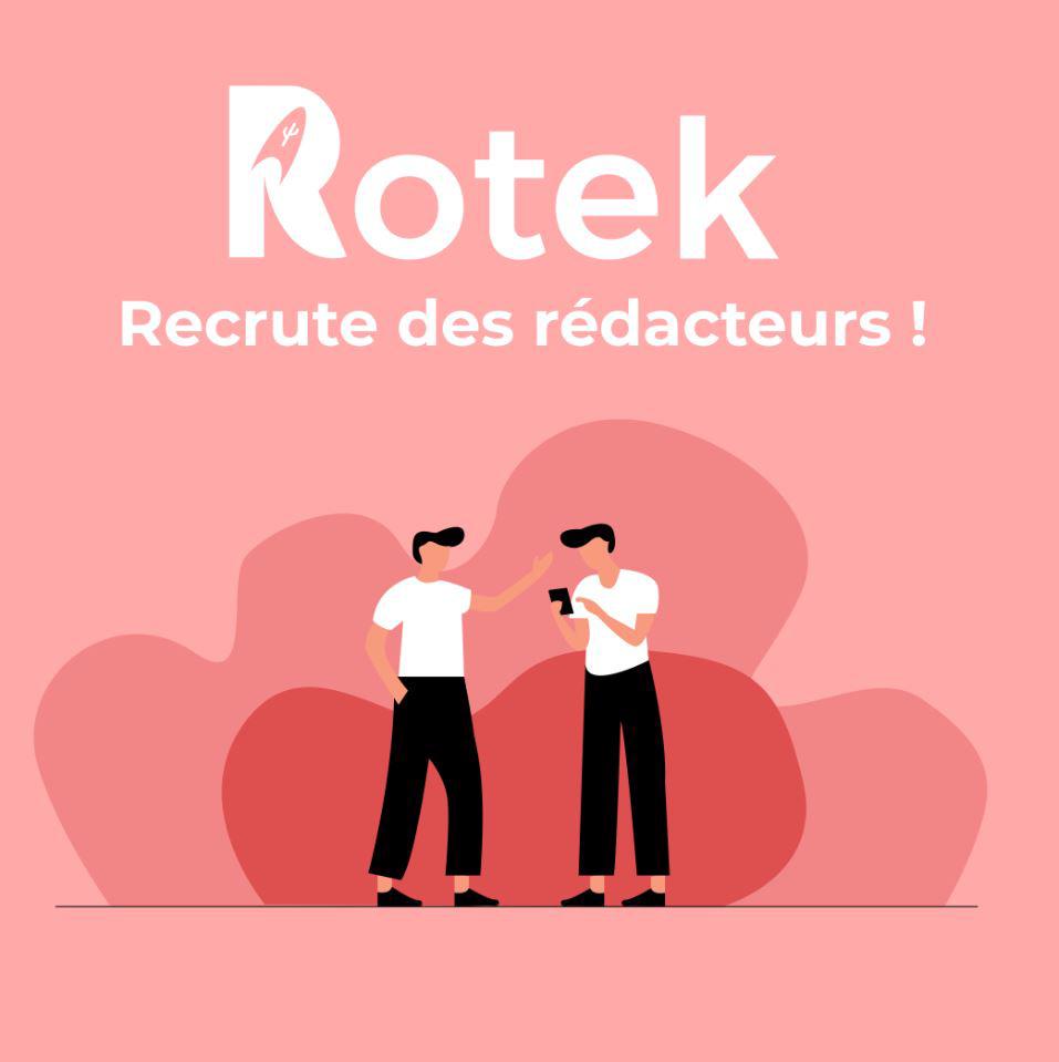 Rotek devenir rédacteur