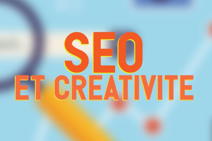 Le SEO permet-il d'exprimer sa créativité ?