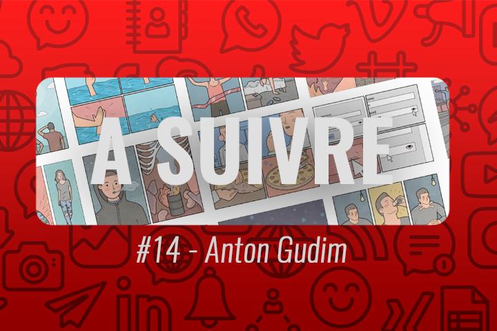 Anton Gudim : illustrateur surréaliste – À suivre n°14