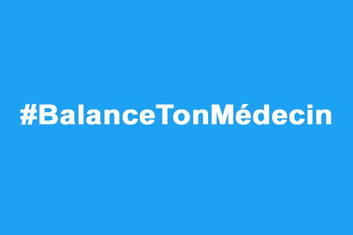 #BalanceTonMédecin : quand un hashtag fait débat sur Twitter