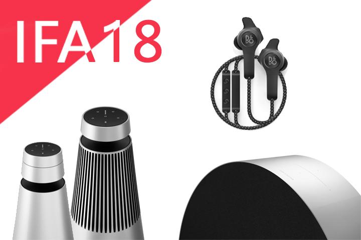 IFA 2018 : B&O présente trois nouveaux produits