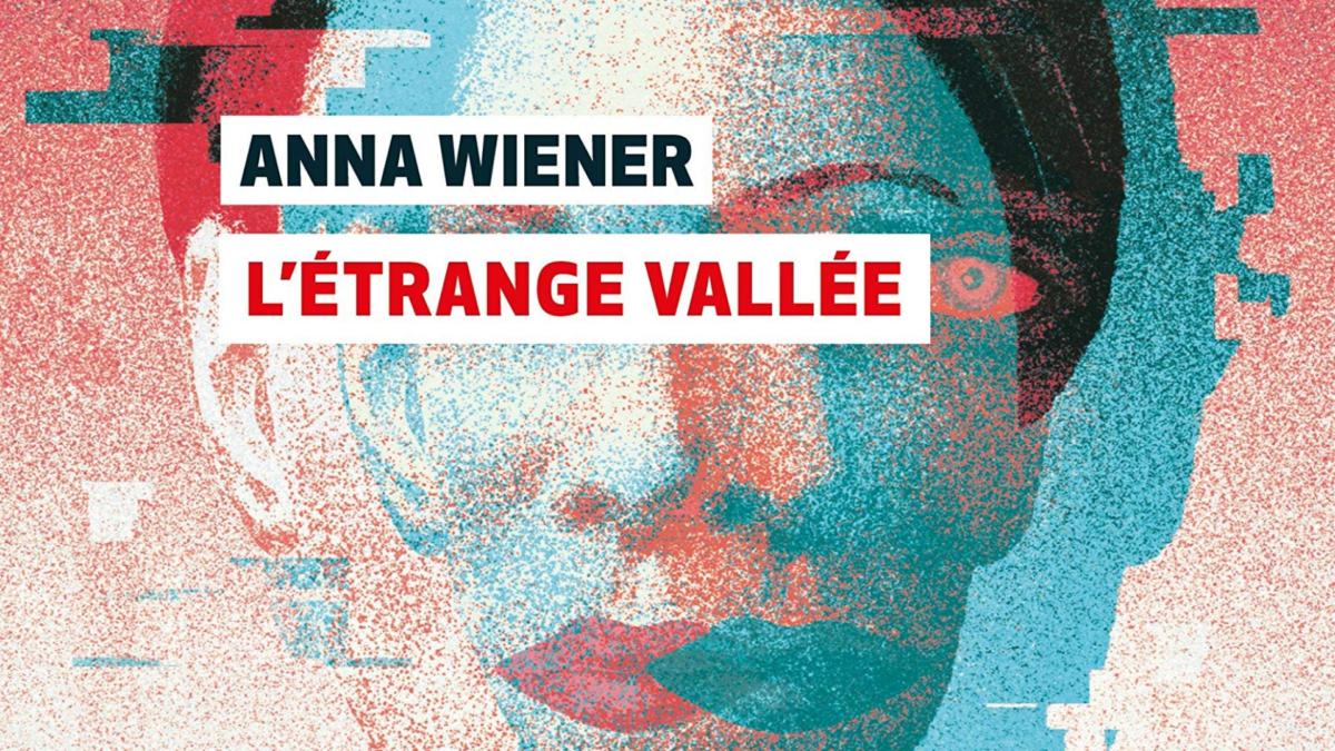 «L'Étrange vallée» : Anna Wiener raconte la Silicon Valley