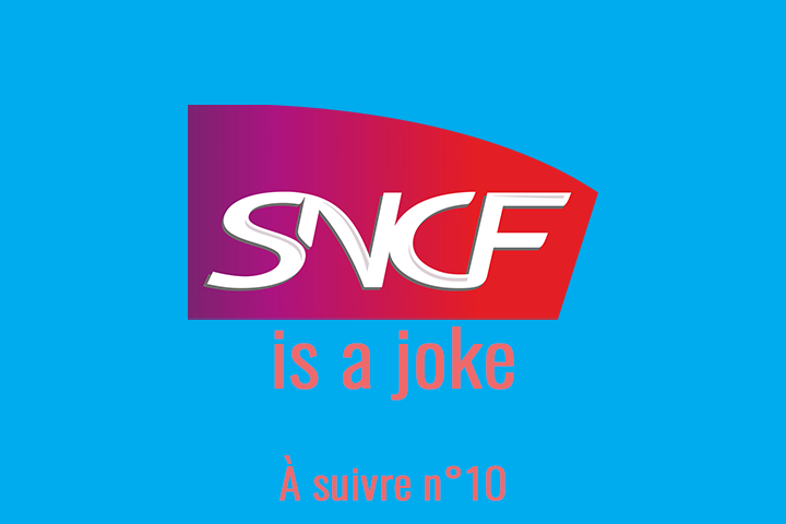 SNCF is a joke : les retards des trains sur Twitter ! À suivre n°10